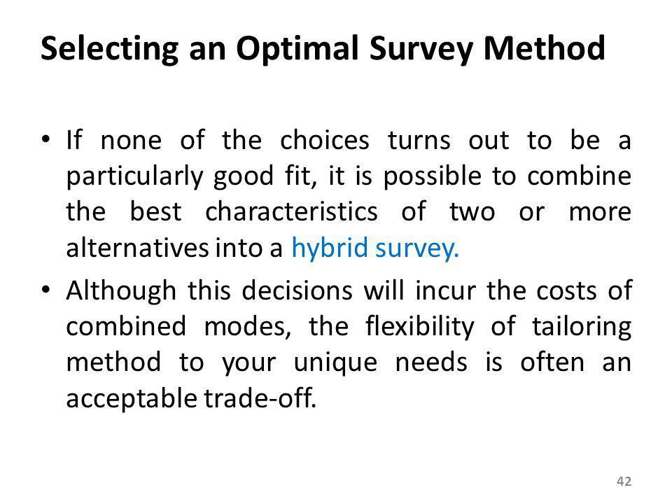 Selecting an Optimal Survey Method
