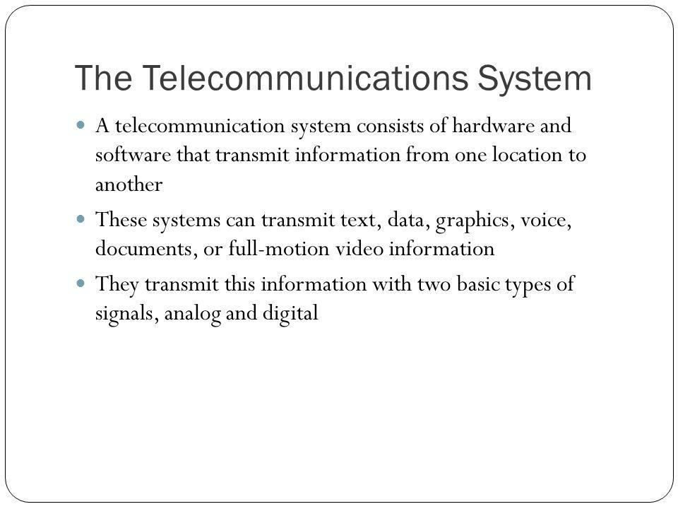 The Telecommunications System