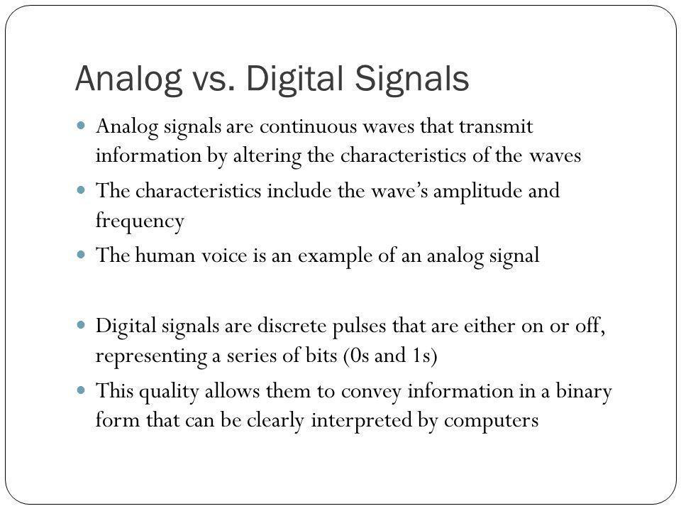 Analog vs. Digital Signals