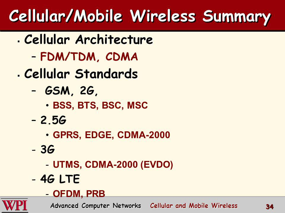 Cellular/Mobile Wireless Summary