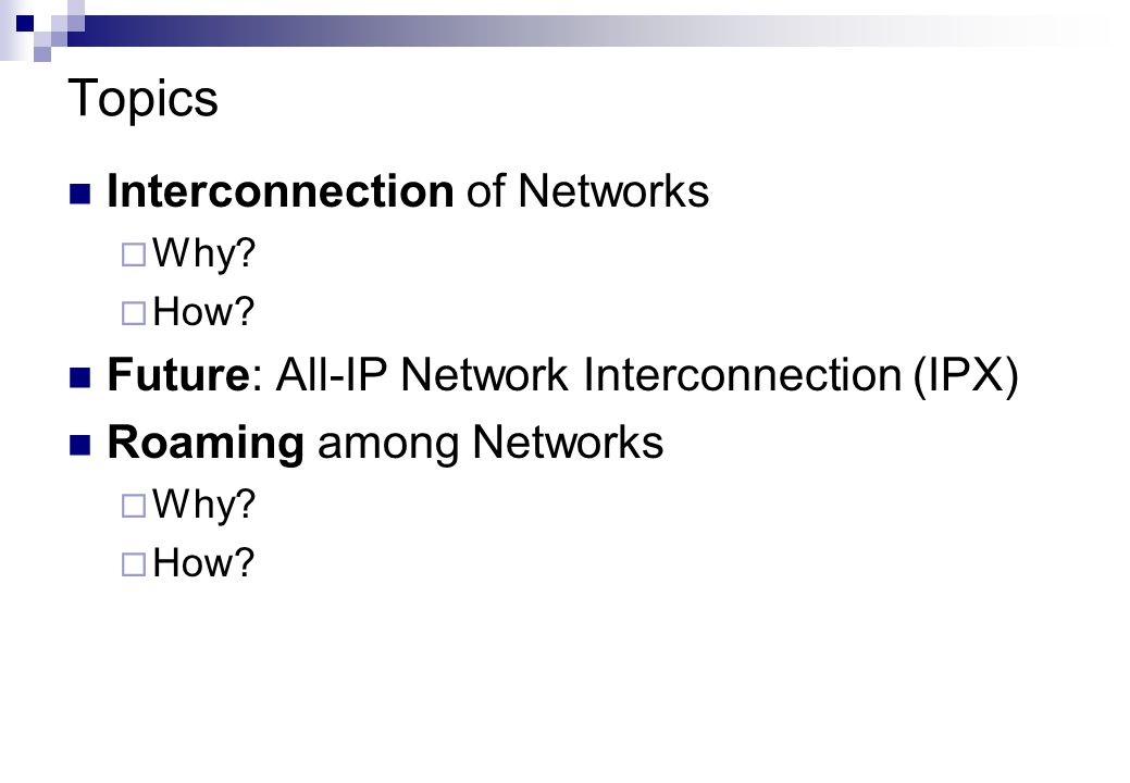 Topics Interconnection of Networks