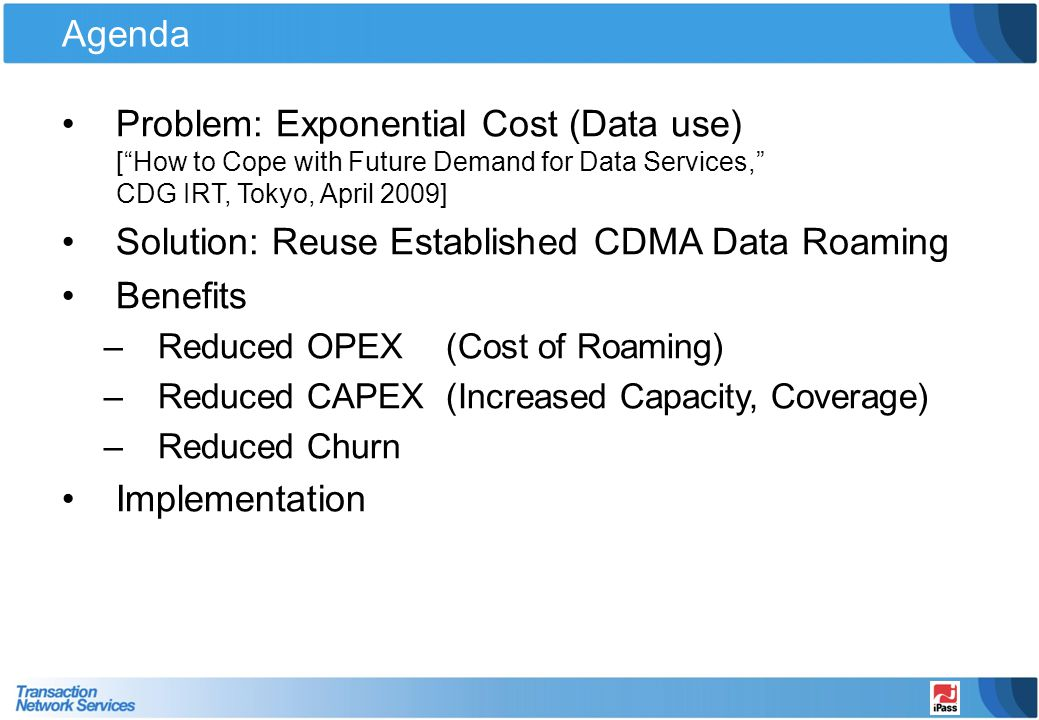 Solution: Reuse Established CDMA Data Roaming Benefits