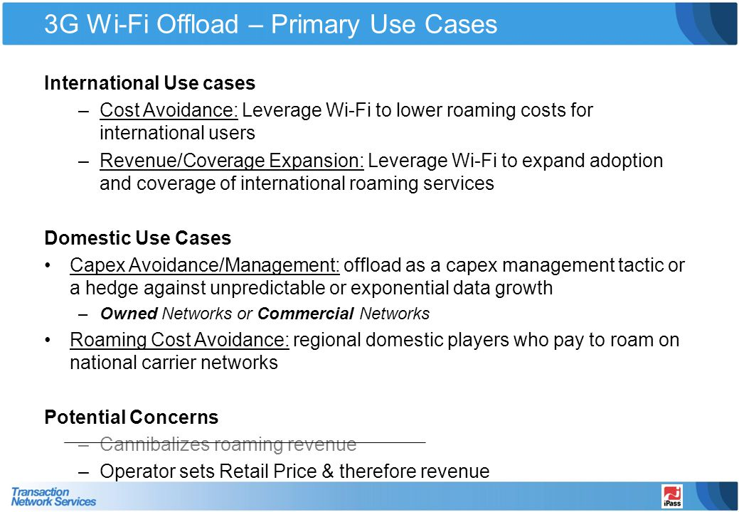 3G Wi-Fi Offload – Primary Use Cases
