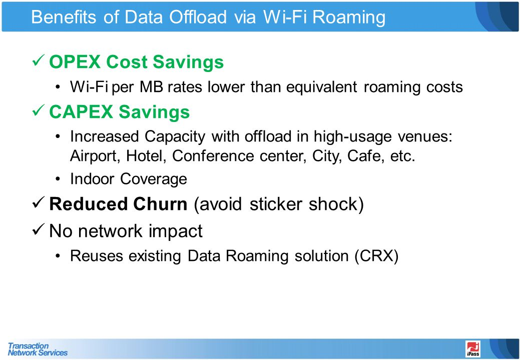 Benefits of Data Offload via Wi-Fi Roaming