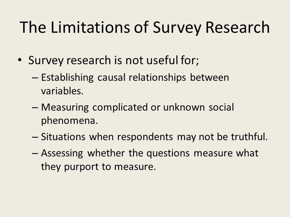 The Limitations of Survey Research