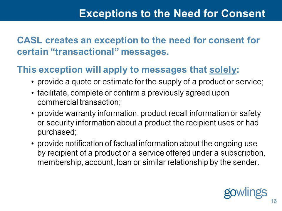 Exceptions to the Need for Consent