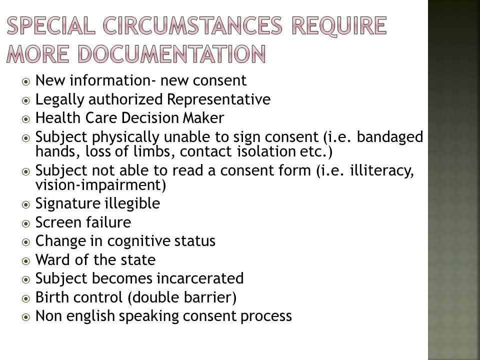 Special circumstances require more documentation