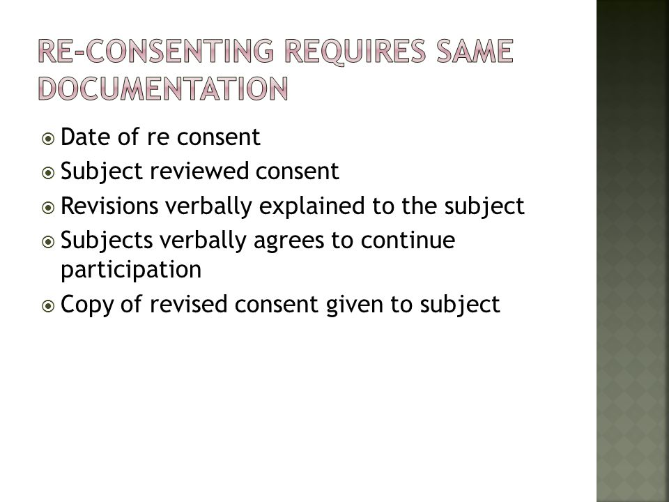 Re-consenting requires same documentation