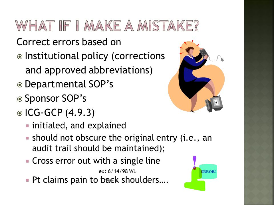 What if I make a mistake Correct errors based on