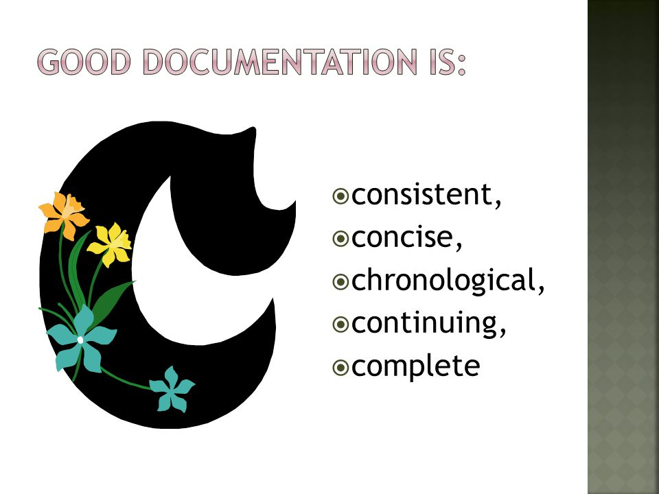 Good documentation is: