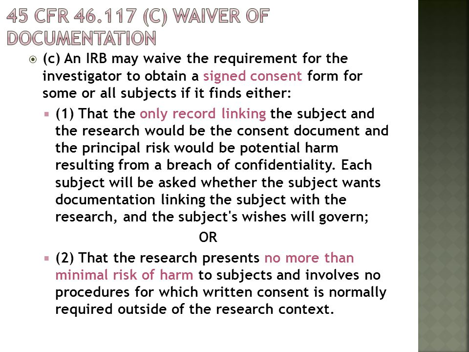 45 CFR 46.117 (c) Waiver of documentation