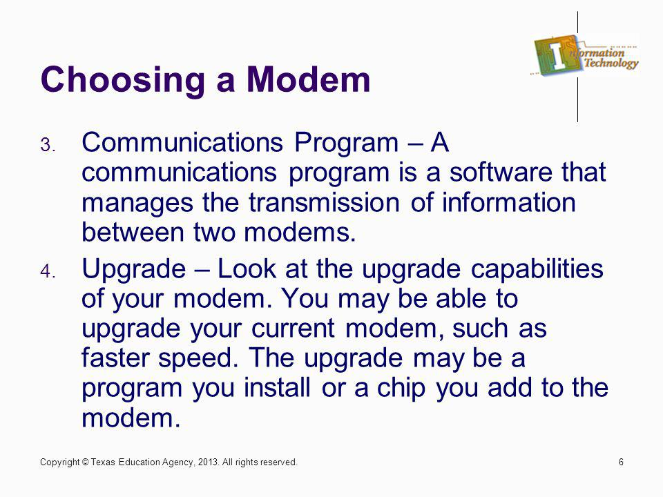 Choosing a Modem Communications Program – A communications program is a software that manages the transmission of information between two modems.