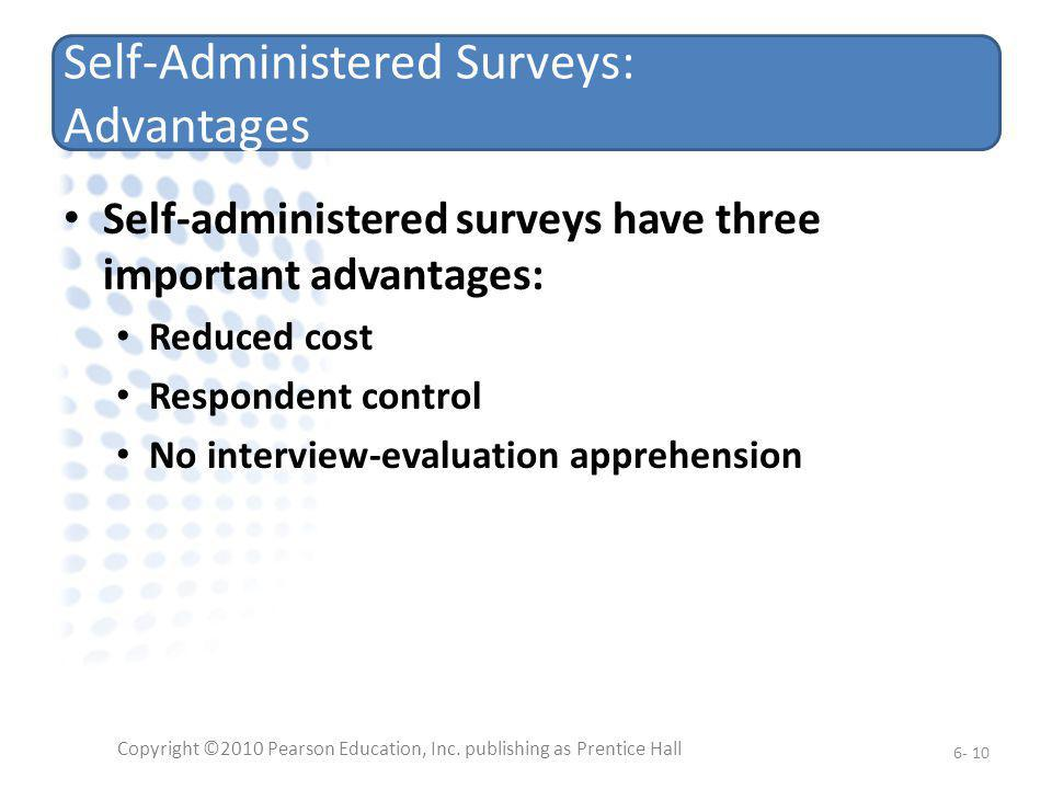 Self-Administered Surveys: Advantages