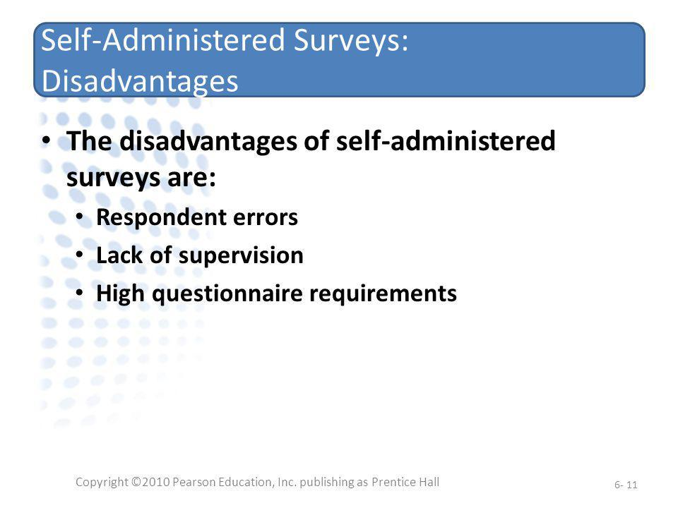 Self-Administered Surveys: Disadvantages