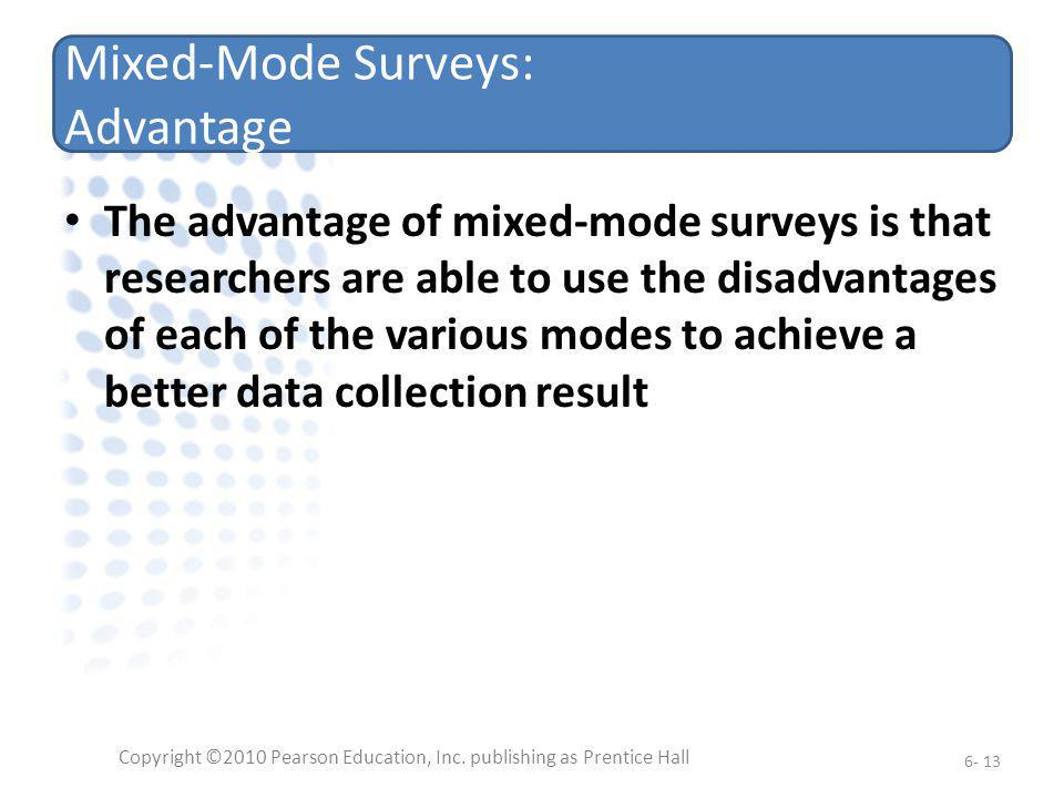 Mixed-Mode Surveys: Advantage