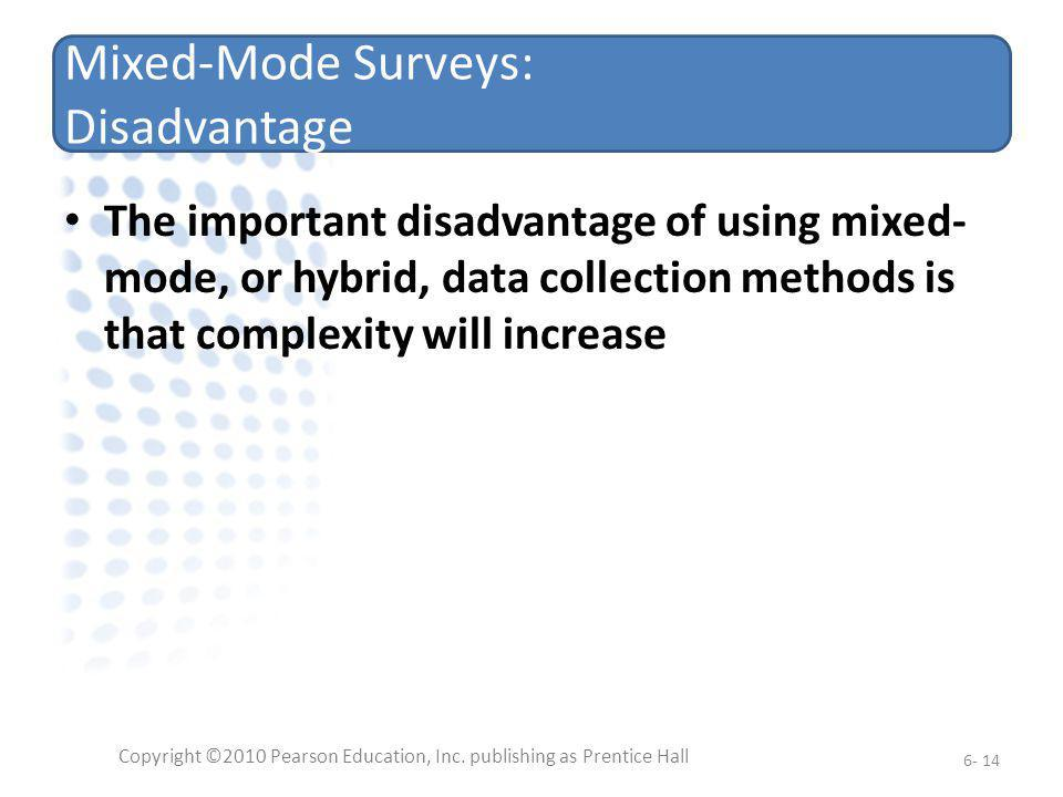 Mixed-Mode Surveys: Disadvantage