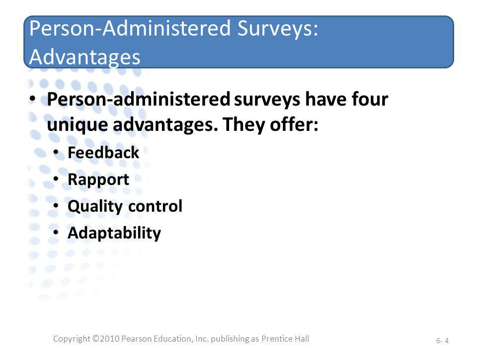 Person-Administered Surveys: Advantages