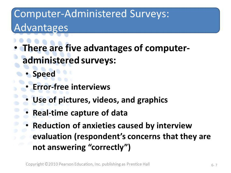 Computer-Administered Surveys: Advantages