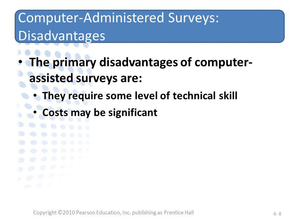 Computer-Administered Surveys: Disadvantages