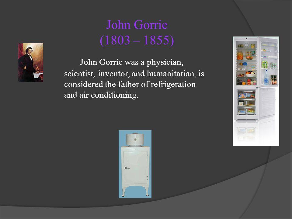 John Gorrie (1803 – 1855)