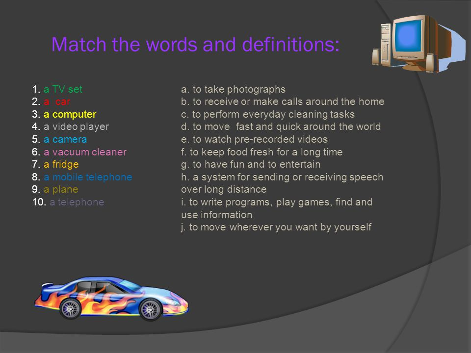 Match the words and definitions: