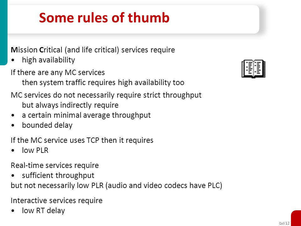 Some rules of thumb Mission Critical (and life critical) services require. high availability. If there are any MC services.