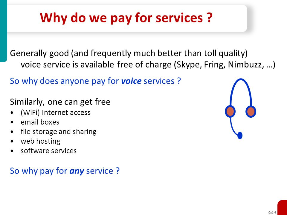 Why do we pay for services