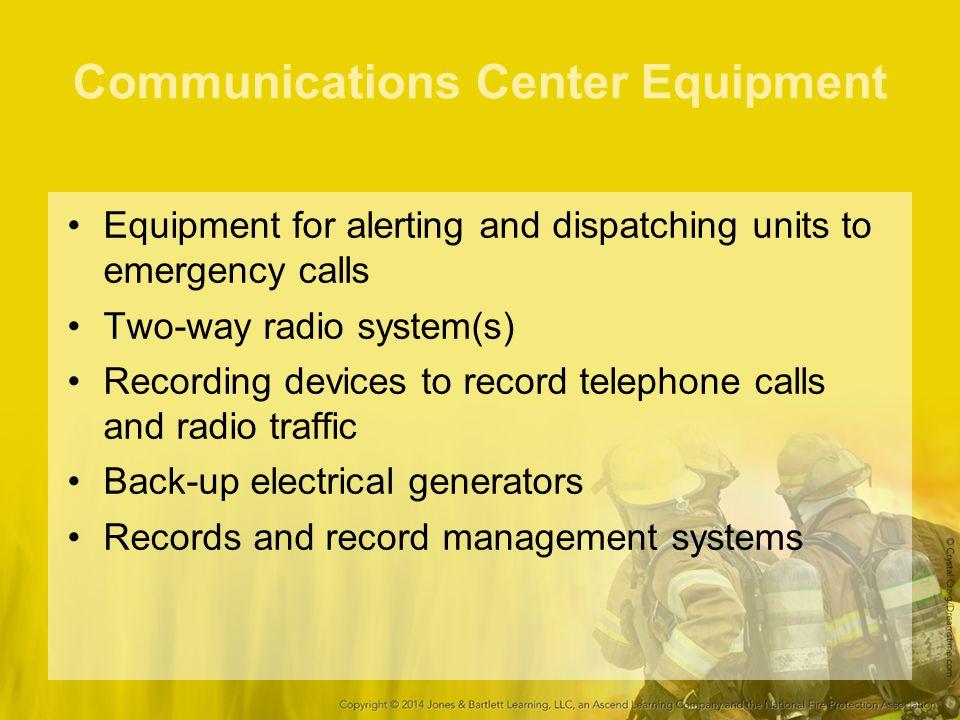 Communications Center Equipment