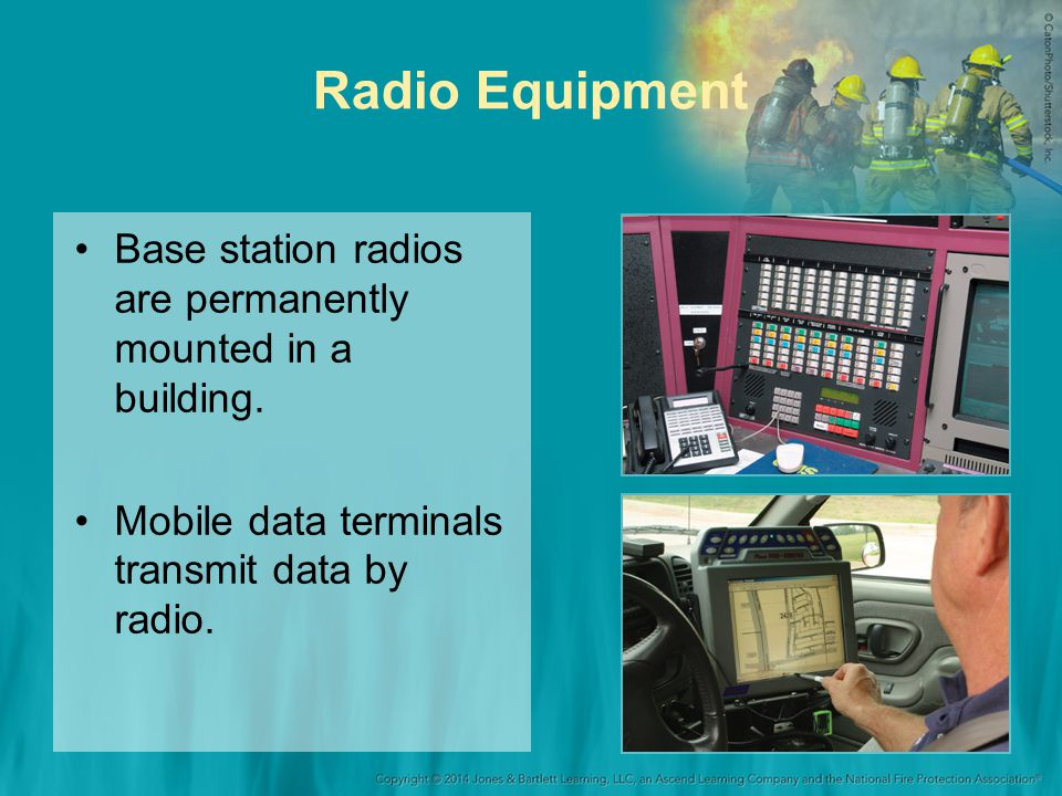 Radio Equipment Base station radios are permanently mounted in a building. Mobile data terminals transmit data by radio.