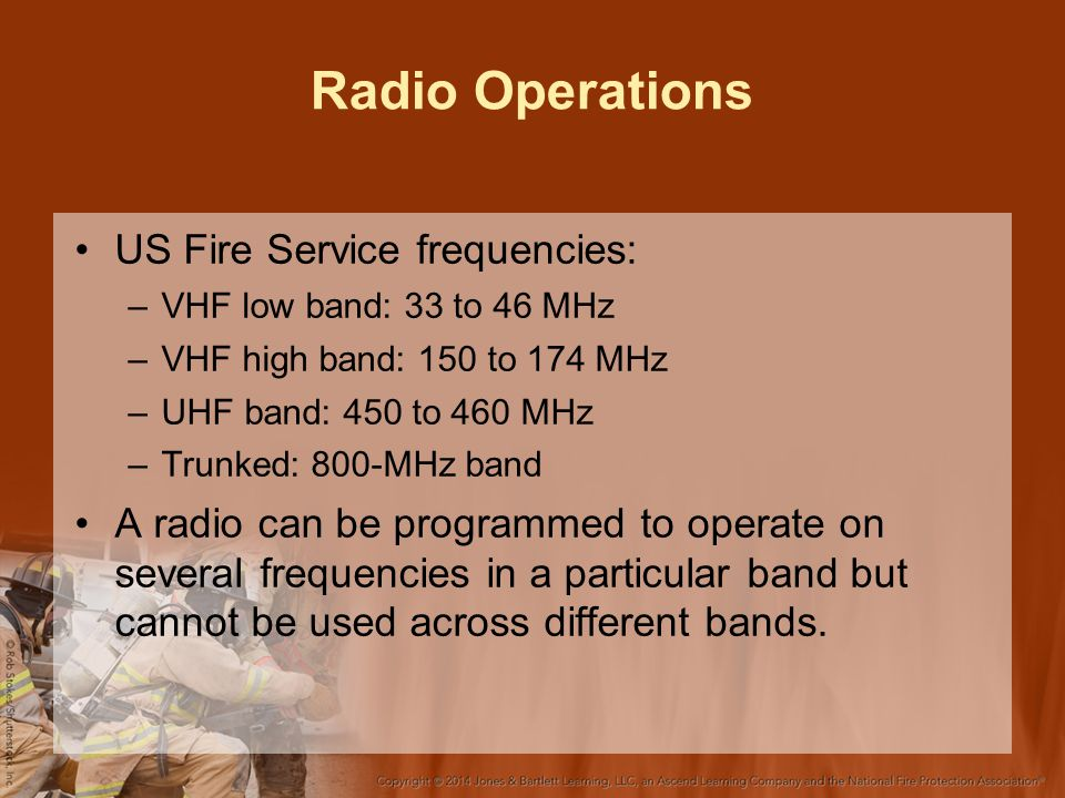 Radio Operations US Fire Service frequencies: