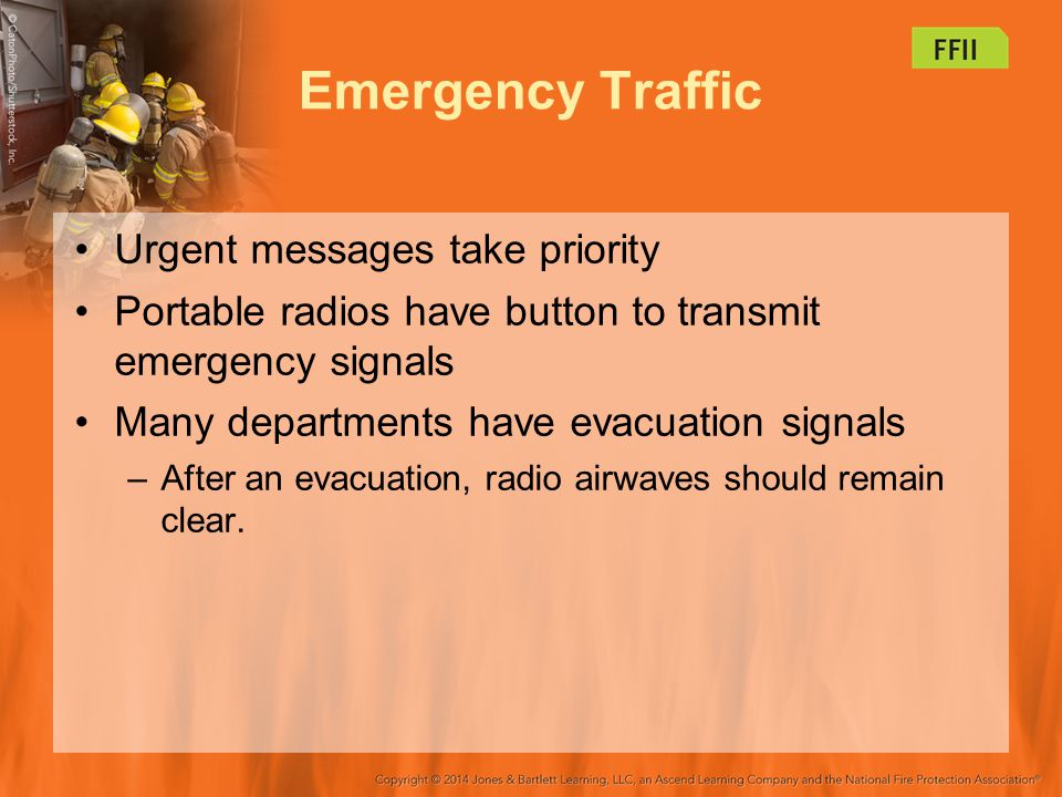 Emergency Traffic Urgent messages take priority