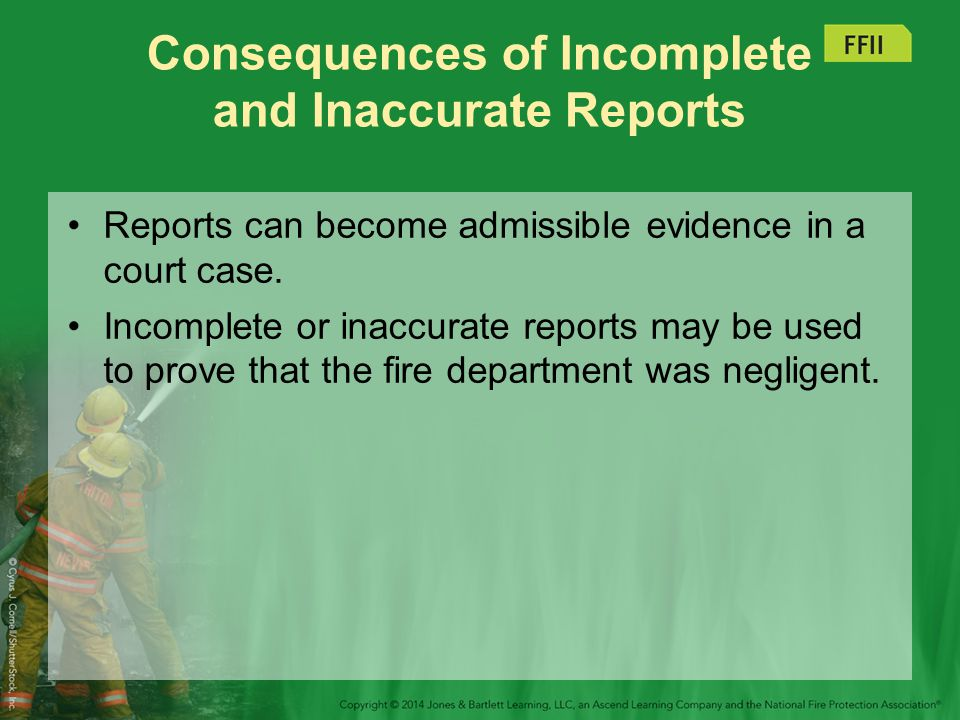 Consequences of Incomplete and Inaccurate Reports