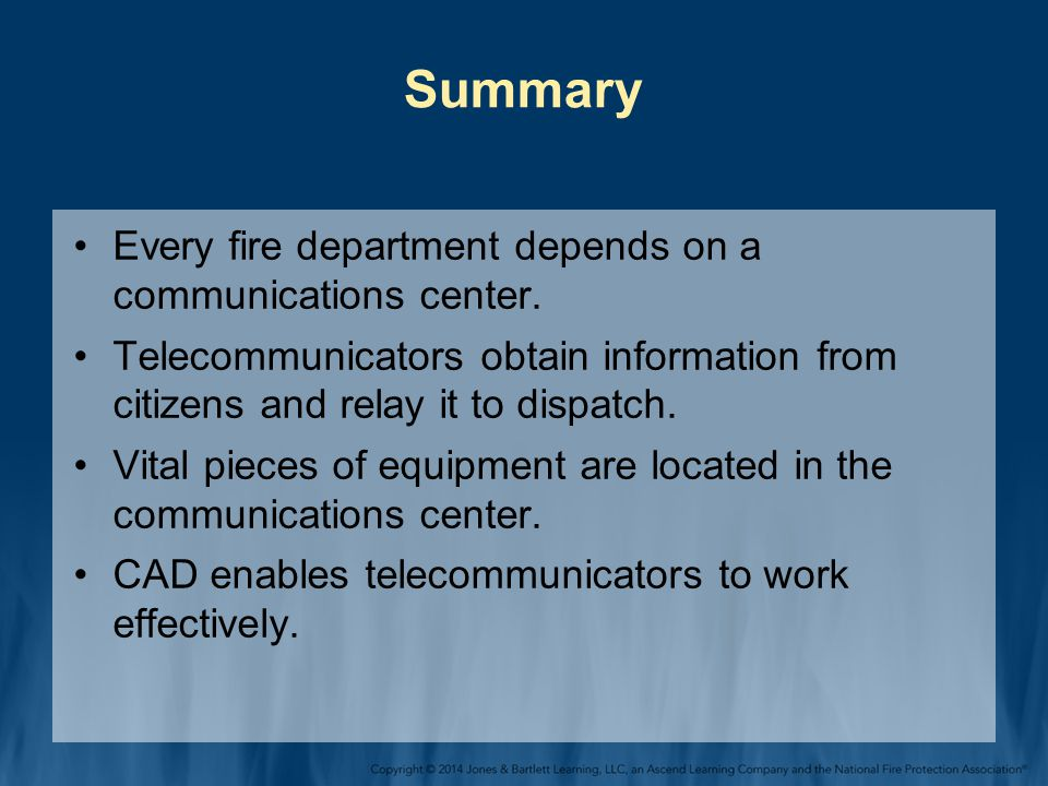 Summary Every fire department depends on a communications center.