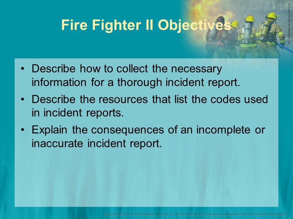 Fire Fighter II Objectives