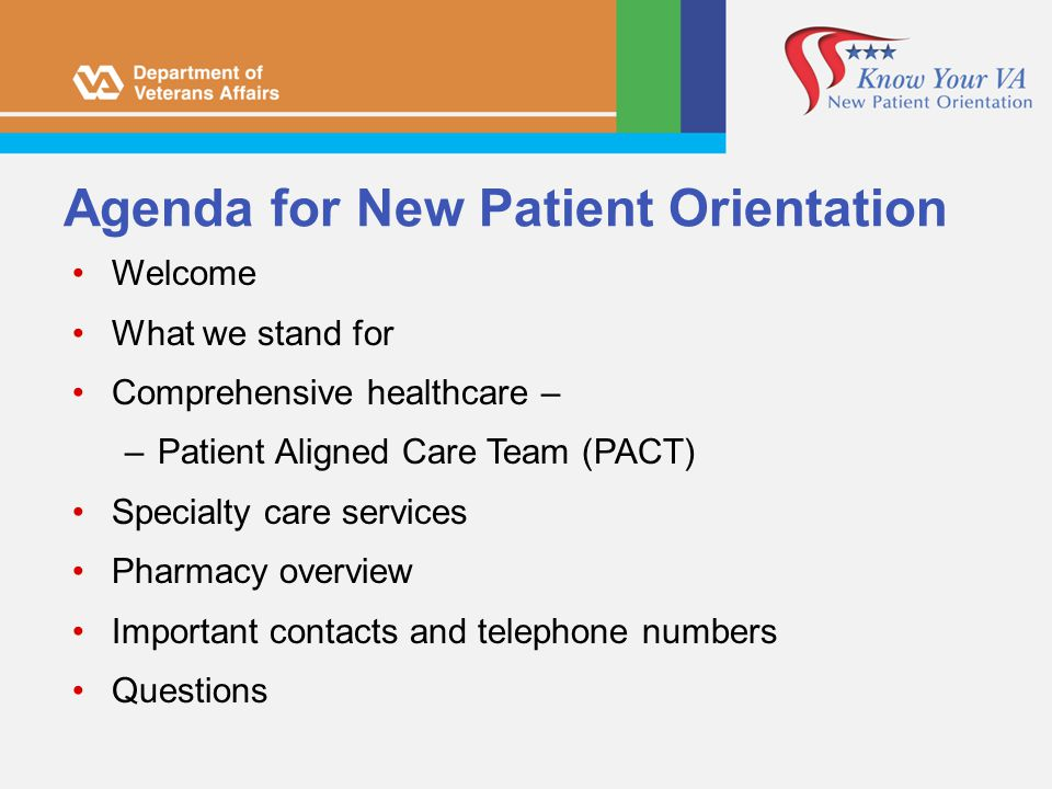 Agenda for New Patient Orientation