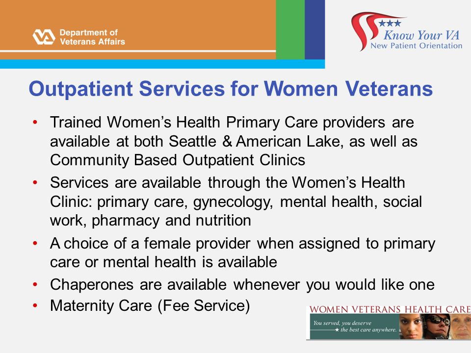 Outpatient Services for Women Veterans
