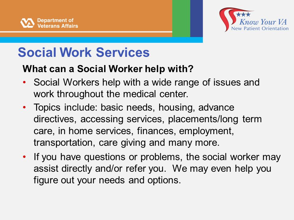 Social Work Services What can a Social Worker help with
