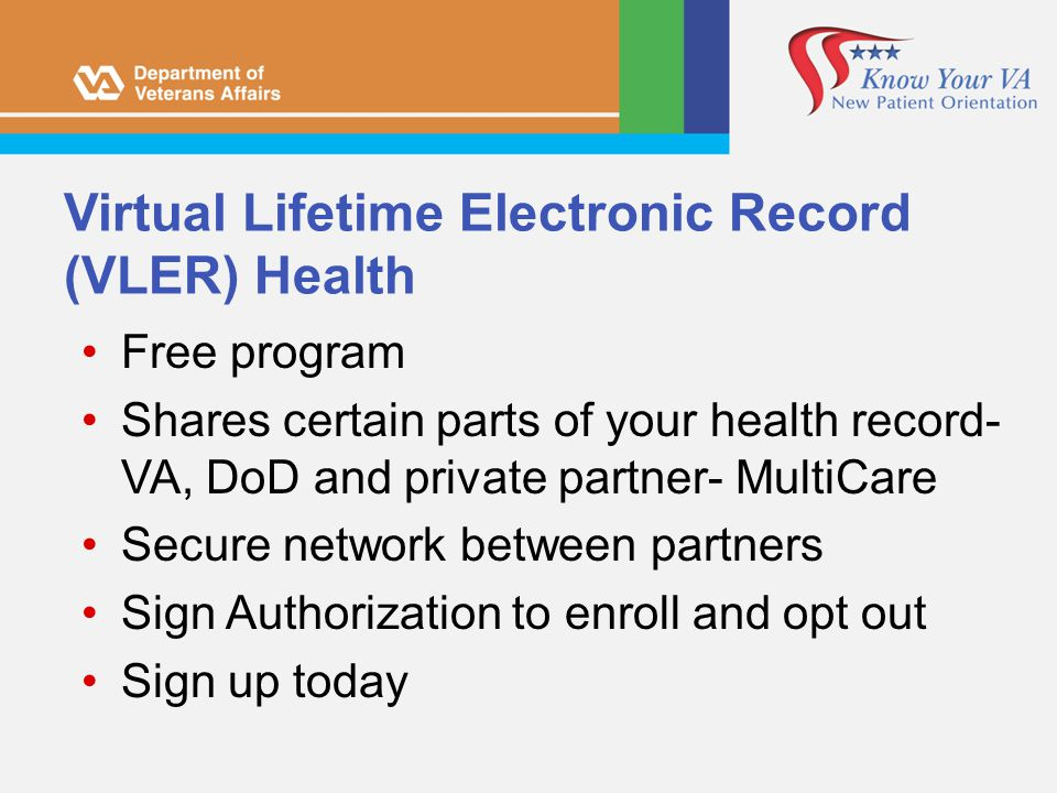 Virtual Lifetime Electronic Record (VLER) Health