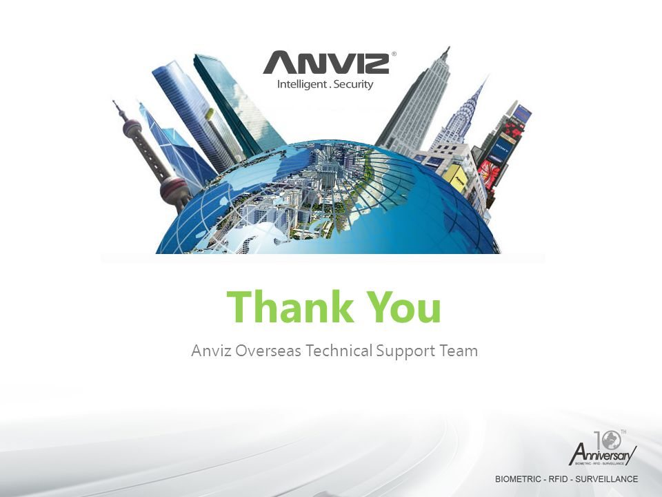 Anviz Overseas Technical Support Team
