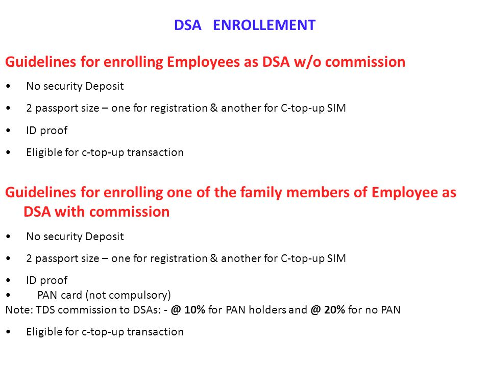 Guidelines for enrolling Employees as DSA w/o commission