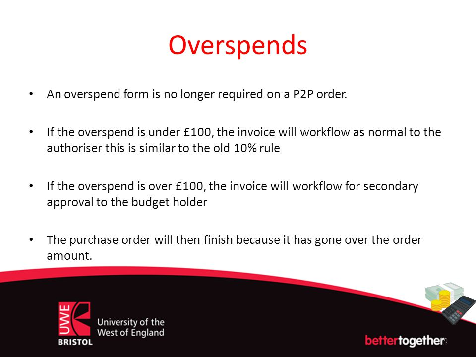 Overspends An overspend form is no longer required on a P2P order.