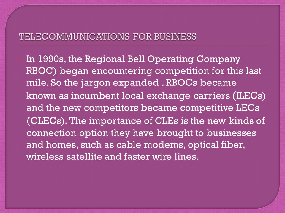 TELECOMMUNICATIONS FOR BUSINESS