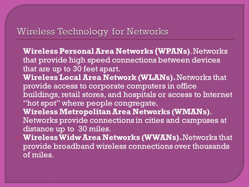 Wireless Technology for Networks
