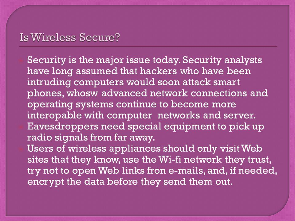 Is Wireless Secure