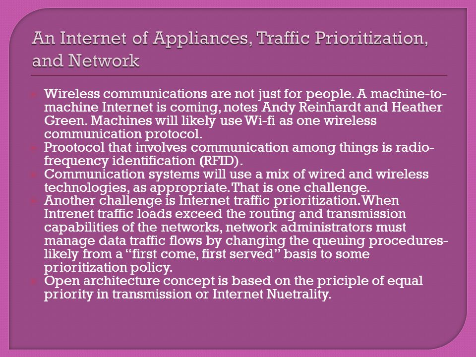 An Internet of Appliances, Traffic Prioritization, and Network
