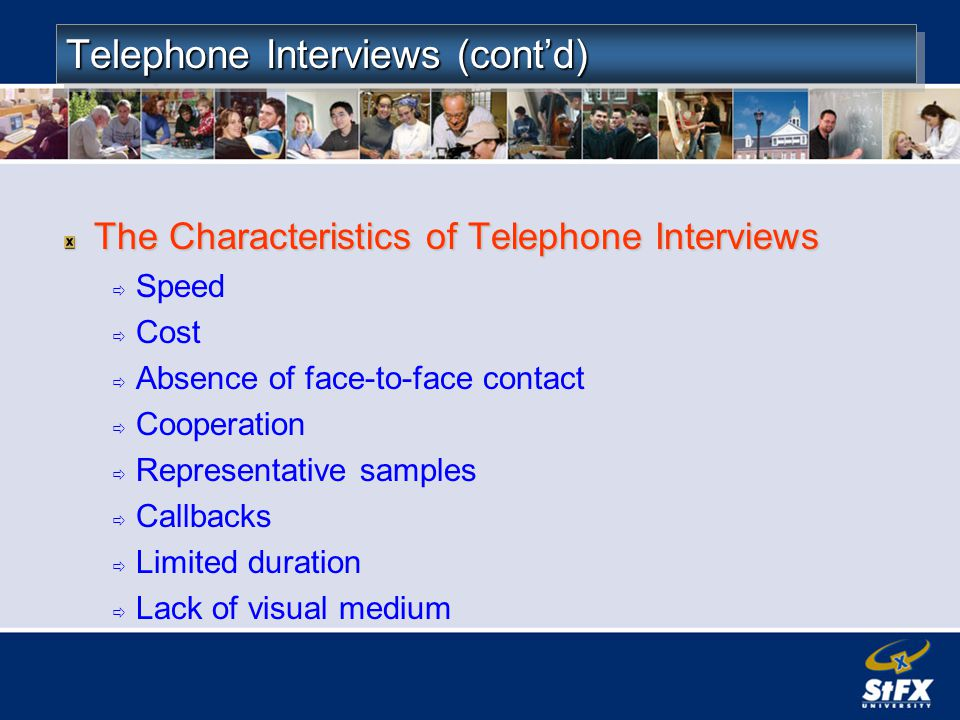 Telephone Interviews (cont'd)
