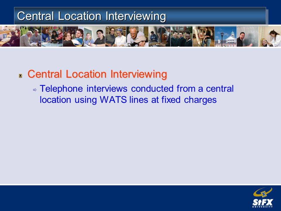 Central Location Interviewing