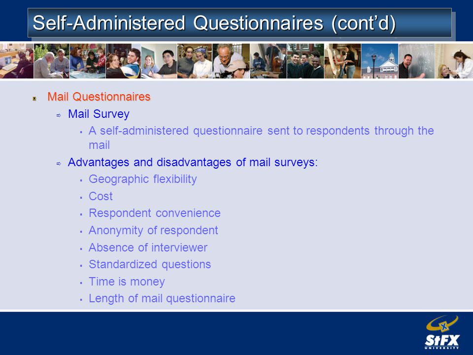 Self-Administered Questionnaires (cont'd)