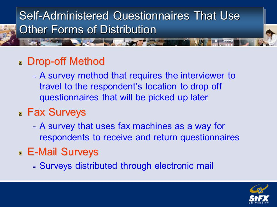 Self-Administered Questionnaires That Use Other Forms of Distribution