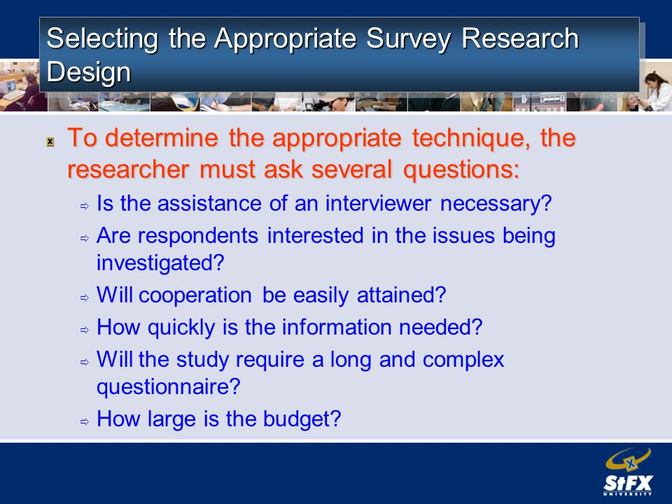 Selecting the Appropriate Survey Research Design